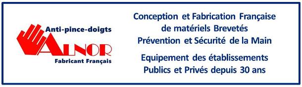 Conception et Fabrication Française de matériels Brevetés Prévention et Sécurité de la Main